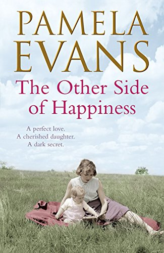 9780755374823: The Other Side of Happiness: A perfect love. A cherished daughter. A dark secret.