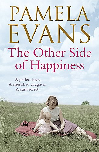 9780755374830: The Other Side of Happiness: A perfect love. A cherished daughter. A dark secret.