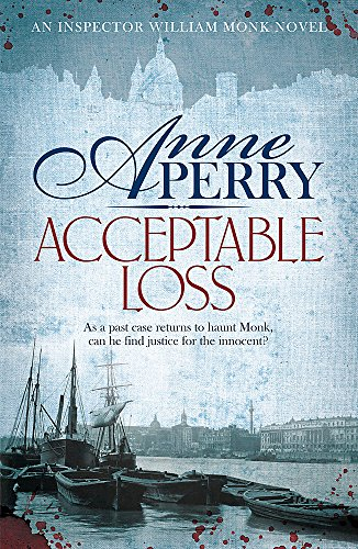 9780755376858: Acceptable Loss (William Monk Mystery)
