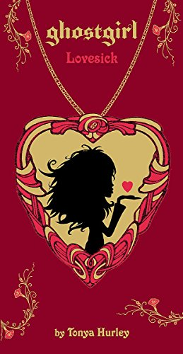 9780755377008: Ghostgirl: Lovesick