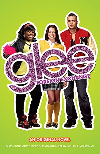 9780755377381: Glee: Foreign Exchange