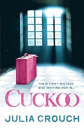 9780755377978: Cuckoo. Julia Crouch