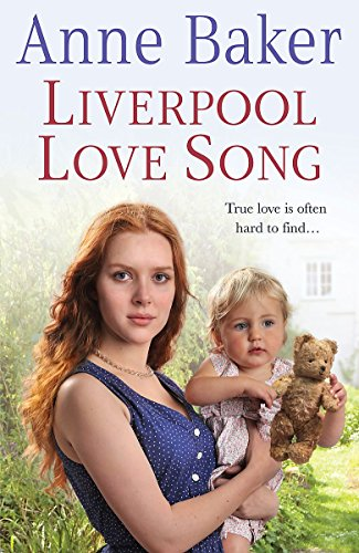Liverpool Love Song: Baker, Anne