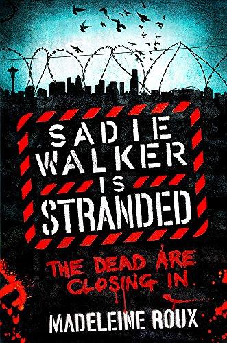9780755379163: Sadie Walker is Stranded (Zombie Novel 2)