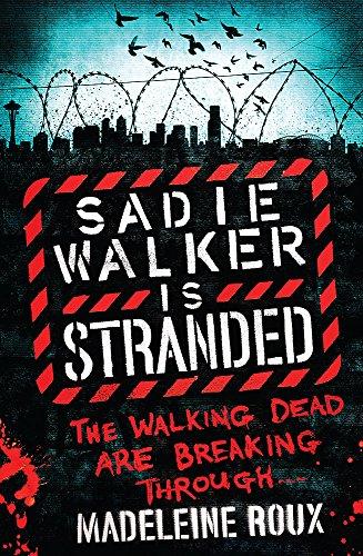 9780755379170: Sadie Walker is Stranded (Zombie Novel 2)