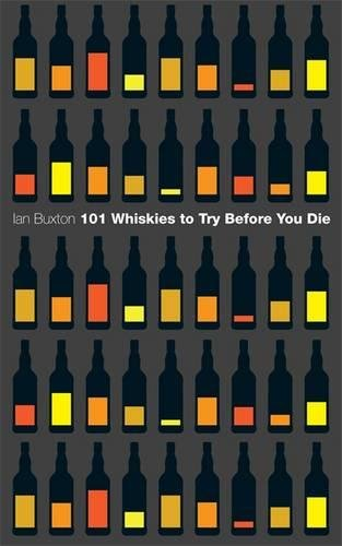 9780755380275: 101 Whiskies to Try Before You Die (Revised & Updated)