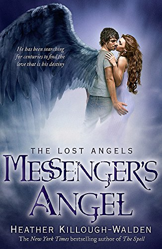 9780755380411: Messenger's Angel: Lost Angels Book 2