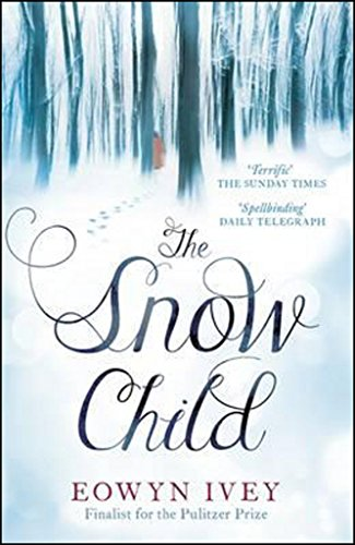 9780755380534: The Snow Child