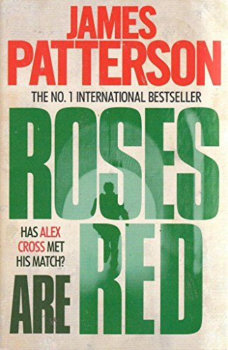 Roses are Red: Patterson, J.