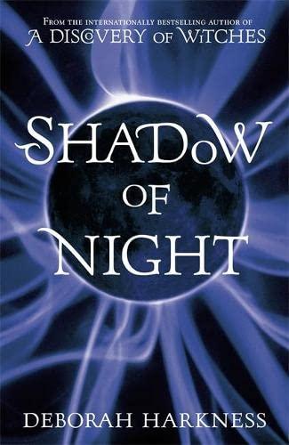Shadow of Night SIGNED (1st Edition .: Deborah Harkness *
