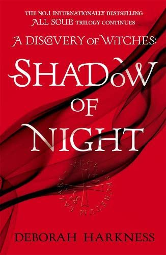 9780755384754: Shadow of Night: the book behind Season 2 of major Sky TV series A Discovery of Witches (All Souls 2)