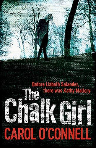 9780755385386: Chalk Girl (Kathleen Mallory Novels)