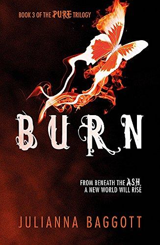 9780755385584: Burn (Pure Trilogy 3)