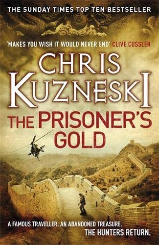 9780755386598: The Prisoner's Gold (The Hunters 3)