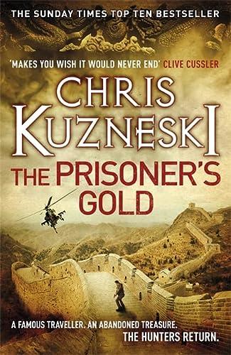 9780755386604: The Prisoner's Gold. The Hunters 3