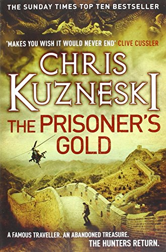 9780755386604: The Prisoner's Gold: The Hunters 03