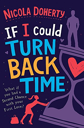 9780755386888: If I Could Turn Back Time: the laugh-out-loud love story of the year!