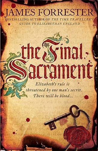 9780755388080: The Final Sacrament (Clarenceux Trilogy 3)