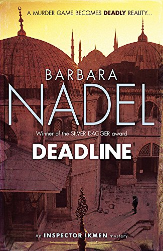 Deadline (Inspector Ikmen Mysteries) (0755388887) by Nadel, Barbara