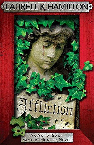 9780755389032: Affliction (Anita Blake, Vampire Hunter, Novels)