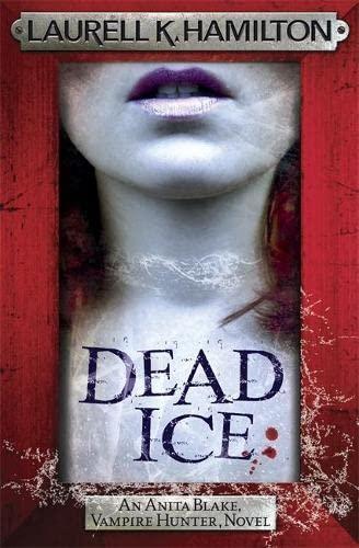 9780755389063: Dead Ice (Anita Blake, Vampire Hunter, Novels)