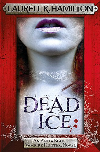 9780755389087: Dead Ice (Anita Blake, Vampire Hunter, Novels)