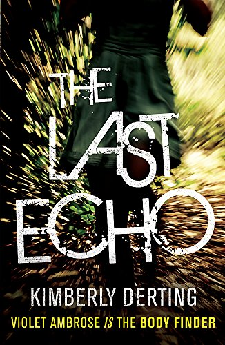 9780755389155: The Last Echo (Body Finder 3)