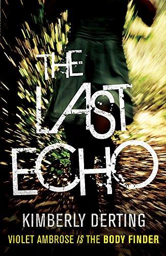 9780755389155: The Last Echo (Body Finder 3)