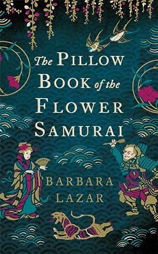 9780755389254: The Pillow Book of the Flower Samurai