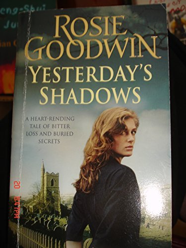 Yesterday S Shadows Promo ed: Goodwin Rosie