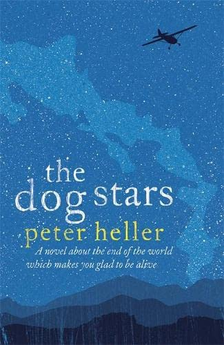 The Dog Stars: Heller, Peter