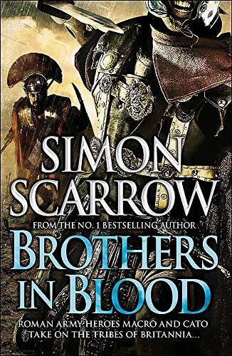Brothers in Blood: Scarrow, Simon
