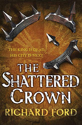 9780755394074: The Shattered Crown (Steelhaven: Book Two)