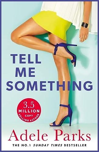 9780755394272: Tell Me Something