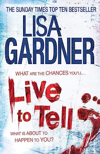9780755396399: Live to Tell (Detective D.D. Warren 4)