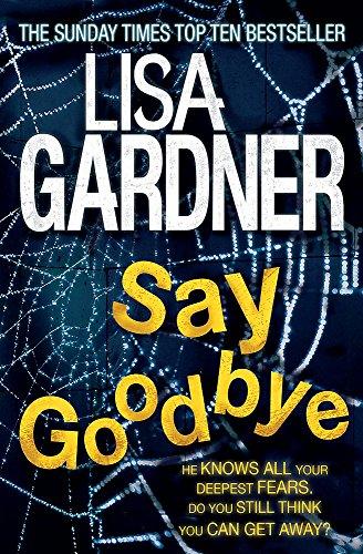 9780755396498: Say Goodbye (FBI Profiler 6)