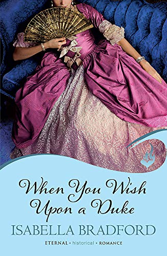 9780755396719: When You Wish Upon A Duke: Wylder Sisters Book 1
