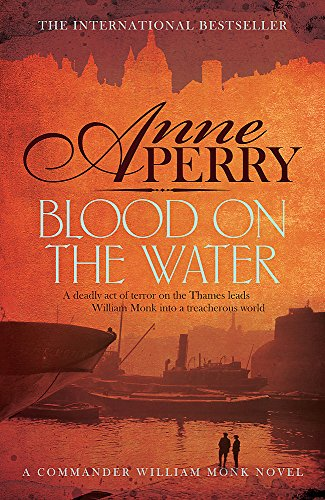 9780755397204: Blood on the Water (William Monk Mystery, Book 20): An atmospheric Victorian mystery