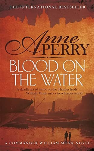 9780755397211: Blood on the Water (William Monk Mystery, Book 20): An atmospheric Victorian mystery