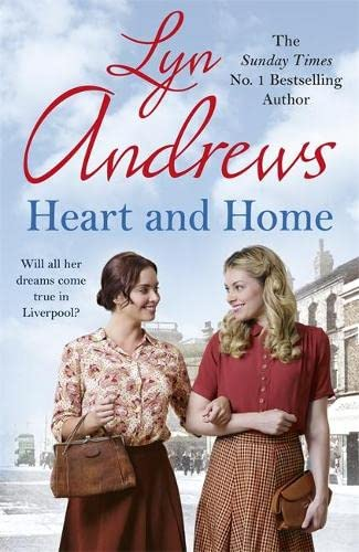 9780755399765: Heart and Home: Will all their dreams come true?