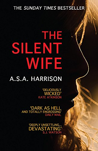 9780755399864: The Silent Wife: The gripping bestselling novel of betrayal, revenge and murder...
