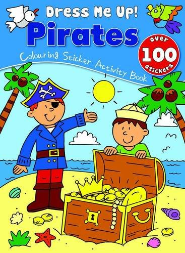 9780755403837: Pirates (Dress Me Up Sticker Book)