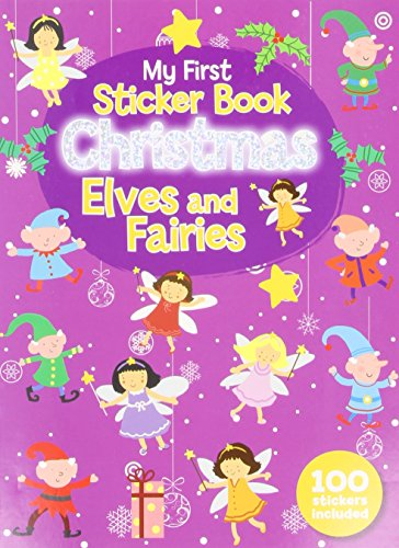 9780755404599: My First Christmas Sticker Book - Elves and Fairies (Christmas 100 Sticker Activity Book)