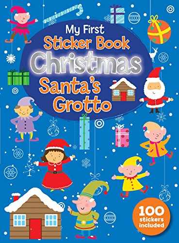 9780755404636: My First Christmas Sticker Book - Santa's Grotto (Christmas 100 Sticker Activity Book)