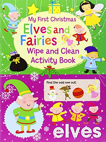 9780755404698: My First Christmas Wipe and Clean Activity Book - Elves and Fairies (Christmas Wipe Clean Activity Book)