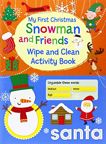 9780755404728: My First Christmas Wipe and Clean Activity Book) - Snowman and Friends (Christmas Wipe Clean Activity Book)