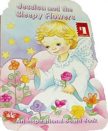 Jessica and the Sleepy Flowers (An Inspirational Boardbook, volume 4): Grandreams