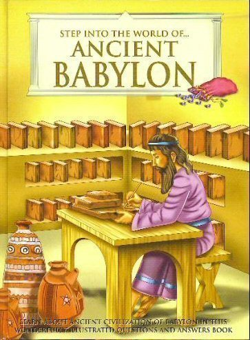 9780755420001: Step Into the World (STEP INTO THE WORLD, ANCIENT BABYLON)