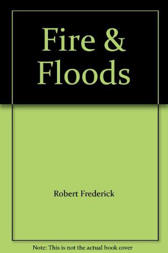 9780755444458: Fire & Floods