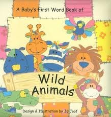 In the Jungle: Baby's First Word Book (Animal Patch): Jo Joof